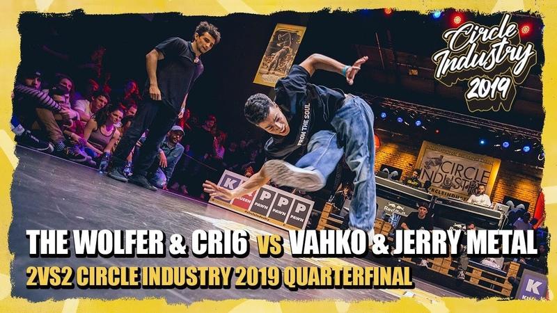 The Wolfer Cri6 vs Vahko Jerry Metal 2vs2 Circle Industry Qualifier Quarterfinal 2019