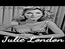 Julie London - The Good Life