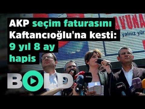 AKP seçim faturasını Kaftancıoğlu'na kesti 9 yıl 8 ay hapis cezası Bold Ana Haber CANLI YAYIN