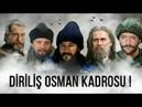 Diriliş Osman'ın Oyuncu Kadrosu (İsmail Hakkı,Kadir Polatçı)