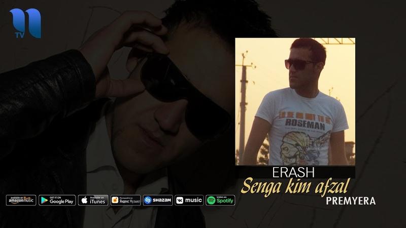 Erash Sen kimga afzal Эраш Сен кимга афзал music version