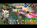 Brutal One Hit Clint Late Game Comeback - Top 1 Global Clint by Nagank Ko Ate Mo - Mobile Legends