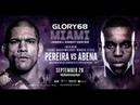 Glory 68 НОКАУТ Алекс ПЕРЕЙРА — Донеги АБЕНА Alex Pereira vs. Donegi Abena