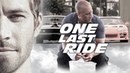 Paul Walker Tribute - Dominic Toretto Brian O'Conner Story (One Last Ride)