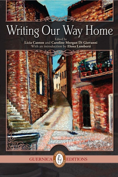 Writing Our Way Home - Licia Canton