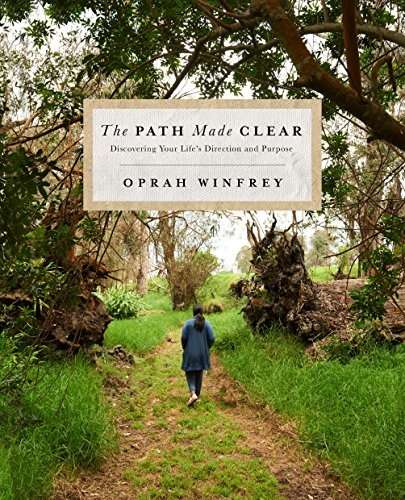 Oprah Winfrey] The Path Made Clear  Discovering Y