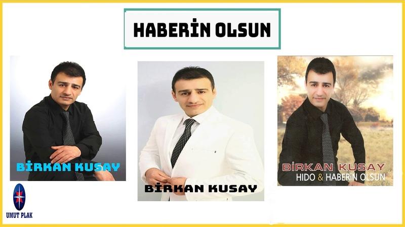 Yürek Yakan Duygusal En Güzel Türküler - Birkan Kusay Haberin Olsun
