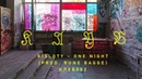 Kisloty – One Night (Prod. Rune Bagge) [КЛУБ002]