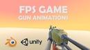 FPS GUN ANIMATIONS - Made with BLENDER UNITY / by Vlad Krutenyuk