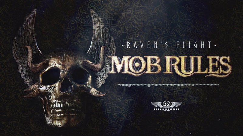 MOB RULES Raven's Flight