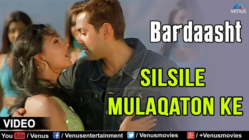 Silsile Mulaqaton Ke Full Video Song | Bardaasht | Bobby Deol, Lara Dutta |