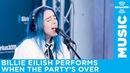 Billie Eilish - When The Party's Over [Live @ SiriusXM]