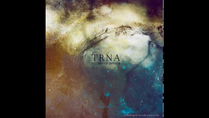 Trna - Pattern Of Infinity (full album) - 2015