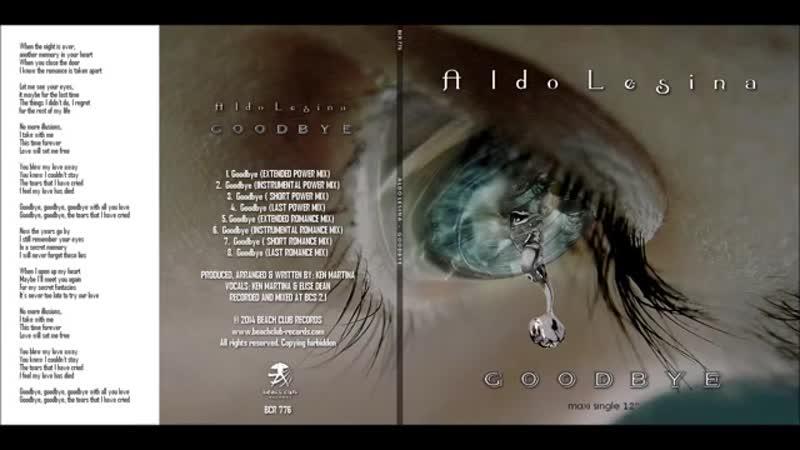 Aldo Lesina - Goodbye (Short Romance Mix).mp4