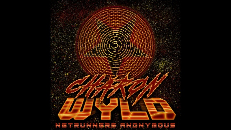 CHARON WYLD ► NETRUNNERS ANONYMOUS (FULL EP)