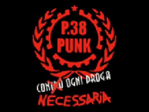 P38PUNK PREGHIERA dall'album con ogni droga necessaria 2001
