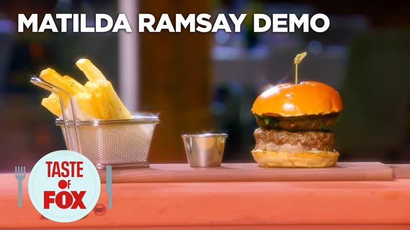 Matilda Demonstrates How To Make A Tilly Burger TASTE OF FOX