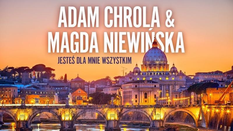 Adam Chrola Magda Niewińska Jesteś dla mnie wszystkim