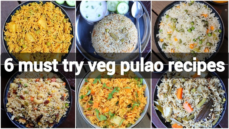 6 must try easy pulao recipes collection | 6 आसान लंच राइस पुलाव | lunch box pulav recipes