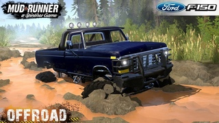 Spintires: MudRunner - 1979 FORD F150 SULLEY Driving through Deep Marshes and Deep Puddles