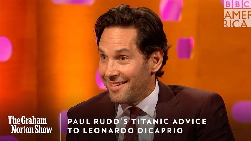 Paul Rudd's Titanic Advice To Leonardo DiCaprio | The Graham Norton Show | Friday 11pm | BBC America