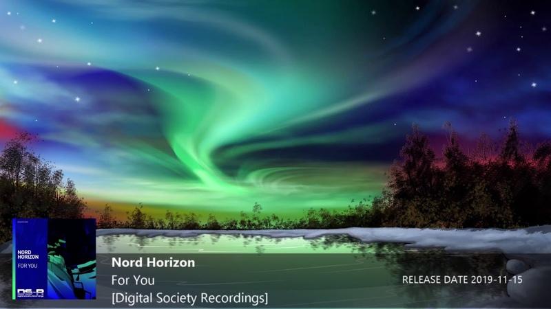 ♫ Uplifting Trance l Nord Horizon For You Digital Society Recordings