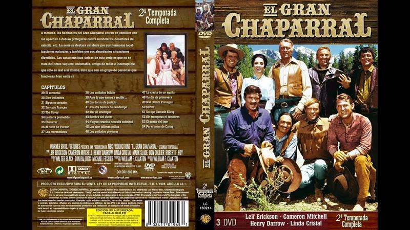 El gran Chaparral-Cap 78-*Sólo los Malos Vienen a Sonora*