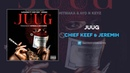 Chief Keef - Juug ft. Jeremih (DJ Pharris) (AUDIO)