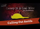 Calling Out Antifa | Canary in a Coal Mine S1 Ep1 | NRN