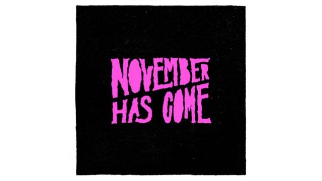 November Has Come