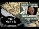 Money Is Coming to Me by Eddie Watkins Jr w Lyrics | Affirmation Song for Wealth Abundance Cash