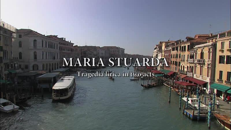 DONIZETTI G Maria Stuarda La Fenice 2009