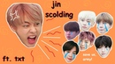 Jin scolding his members ft. txt for 448 seconds straight!