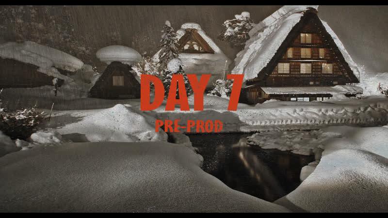 5.11.XX - Day 7 (Pre-Prod.)