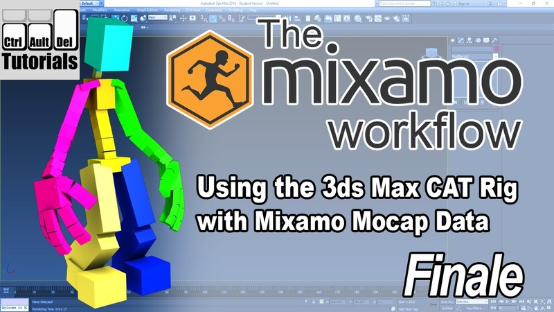 The Mixamo Workflow - Using Mocap with the 3ds Max CAT Rig - Part 6 of 6