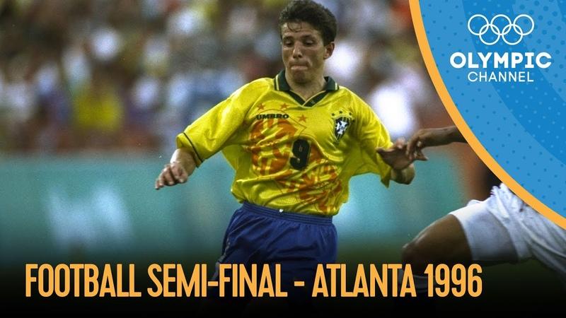 Nigeria vs Brazil Men's Football Semi Final Atlanta 1996 Atlanta 1996 Replays