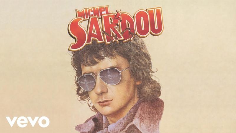 Michel Sardou Je vais t'aimer Audio Officiel
