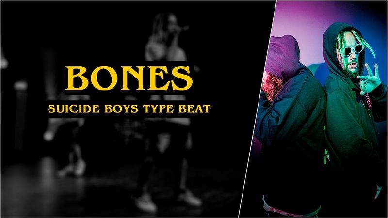 SuicideBoys Type Beat | Bones | Dark Agressive TrapRap Instrumental 2019