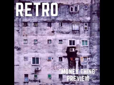 MONEY THING by Retro Da rockwildas Crew