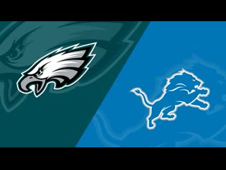 Week 3. detroit lions @ philadelphia eagles