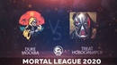 Mortal League 2020 Treat va Duke