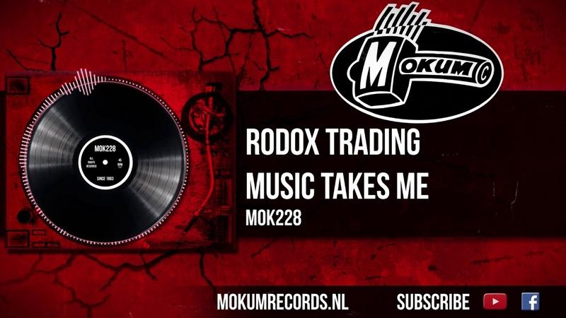 Rodox Trading Music Takes Me