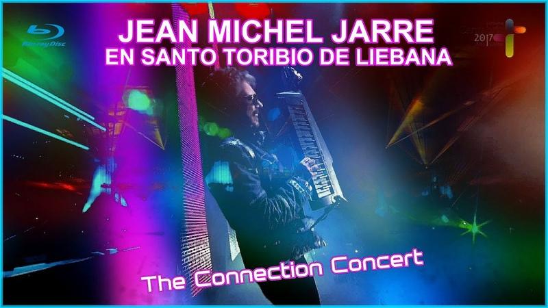 JEAN MICHEL JARRE - LIEBANA - THE CONNECTION CONCERT (no commentary) - Live Show Concert