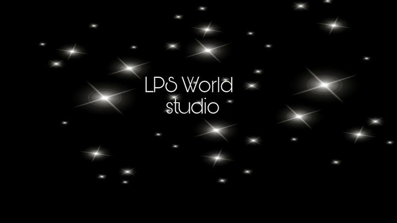 [LPS World] моя новая заставка для видео
