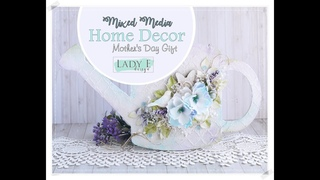 Mixed Media Home Decor DIY / Mother's Day Gift step by step