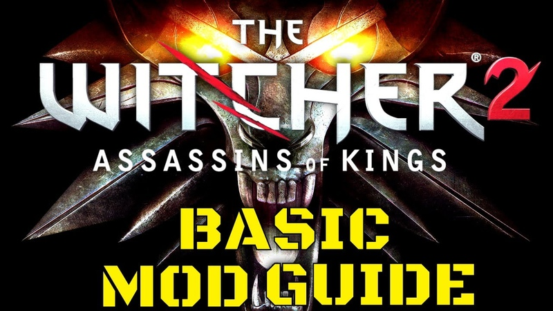 Witcher 2 Mod Guide 2020