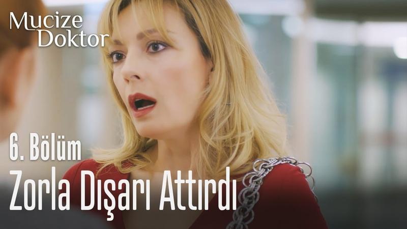 Beliz, Kıvılcım'ı zorla dışarı çıkarttırıyor - Mucize Doktor 6. Bölüm