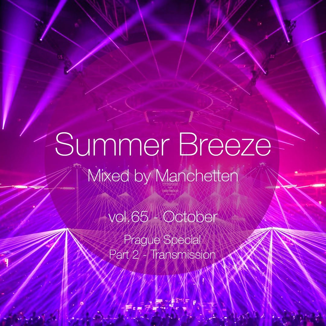 Summer Breeze vol 65 Prague Special (Part 2 - Transmission)