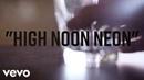 Jason Aldean High Noon Neon Lyric Video
