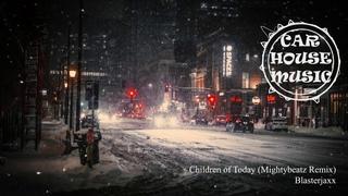 Blasterjaxx - Children of Today (Mightybeatz Remix)